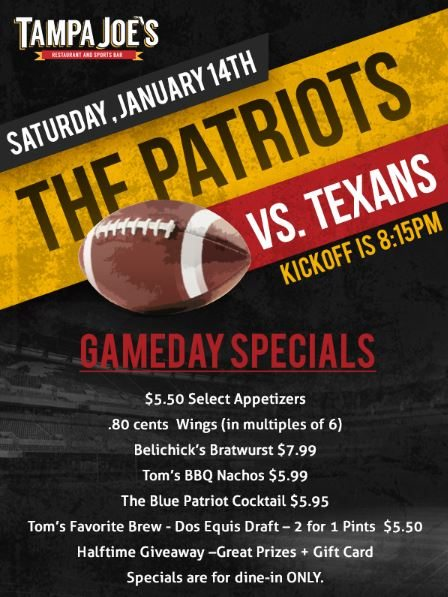 NEW ENGLAND PATRIOTS WATCH PARTY – Saturday, January 14th at 8:15PM